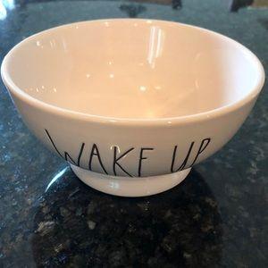"""RAE DUNN """"WAKE UP"""" Bowl"""